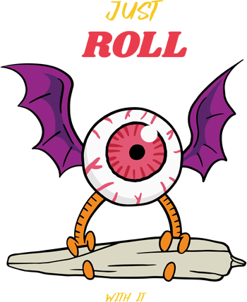 JUST ROLL